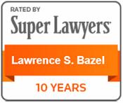 Lawrence Bazel Super Lawyer Badge
